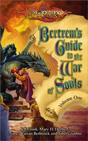 Bertrems Guide to the War of Souls Vol.1 - Crook, Jeff
