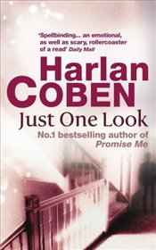 Just One Look - Coben, Harlan