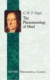 Phenomenology of Mind - Hegel, George Wilhelm Friedrich
