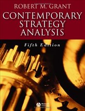 Contemporary Strategy Analysis 5e - Grant, Robert M.