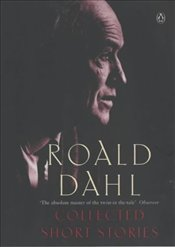 Collected Short Stories of Roald Dahl - Dahl, Roald