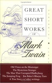 Great Short Works of Mark Twain - Twain, Mark