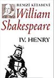 IV. Henry - Shakespeare, William