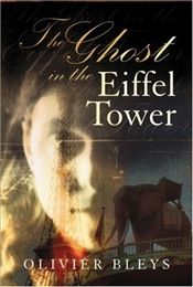 Ghost in the Eiffel Tower - Bleys, Olivier