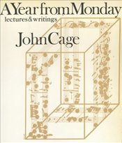 Year from Monday : Lectures and Writings - Cage, John