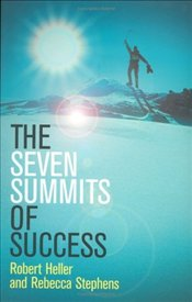 Seven Summits of Success - Heller, Robert