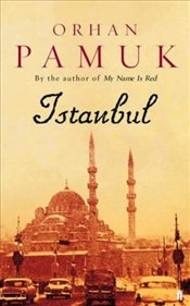Istanbul : Memories of a City - Pamuk, Orhan