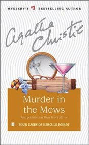 Murder in the Mews and Other Stories - Christie, Agatha