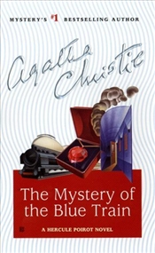 Mystery of the Blue Train - Christie, Agatha
