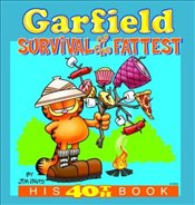 Garfield : Survival of the Fattest - Davis, Jim