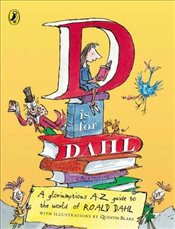 D Is for Dahl  - Dahl, Roald