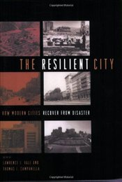 Resilient City : How Modern Cities Recover from Disaster - Vale, Lawrence J.