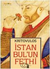 İstanbulun Fethi - Kritovulos,