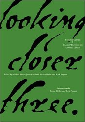 Looking Closer 3 : Classic Writings on Graphic Design  - Bierut, Michael