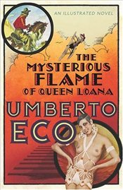 Mysterious Flame of Queen Loana - Eco, Umberto