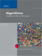 Algorithms 2E : Sequential, Parallel, and Distributed - BERMAN, KENNETH A.