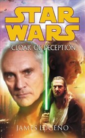 Star Wars : Cloak of Deception - Luceno, James