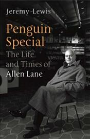 Life and Times of Allen Lane  - Lewis, Jeremy