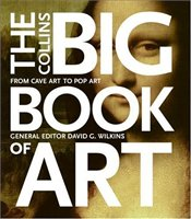 Big Book of Art : From Cave Art to Pop Art - WILKINS, DAVID G.