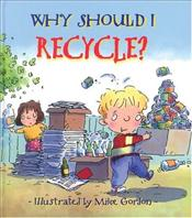 Why Should I Recycle? - Green, Jennie