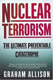 Nuclear Terrorism : The Ultimate Preventable Catastrophe - Allison, Graham T.