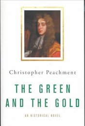 Green and the Gold - PEACHMENT, CHRISTOPHER