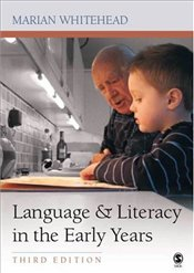 Language and Literacy In The Early Years 3e - Whitehead, Marian R.