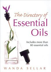 Directory of Essential Oils - Sellar, Wanda