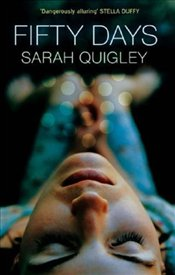 Fifty Days - Quigley, Sarah