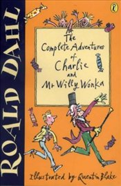 Complete Adventures of Charlie and Mr.Willy Wonka - Dahl, Roald