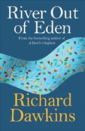 River Out of Eden : Darwinian View of Life - Dawkins, Richard