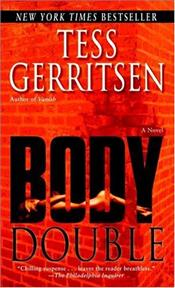 Body Double - Gerritsen, Tess