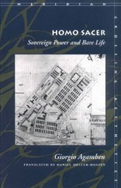 Homo Sacer : Sovereign Power and Bare Life - Agamben, Giorgio
