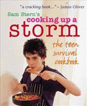 Cooking Up A Storm : Teen Survival Cookbook - Stern, Sam