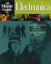 All Music Guide to Electronica -