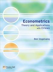 Econometrics : Theory and Applications with E-Views - Vogelvang, Ben