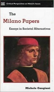 Milano Papers : Essays in Societal Alternatives  - Cangiani, Michele