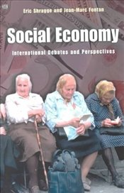 Social Economy : International Debates and Perspectives  - Fontan, Jean-Marc