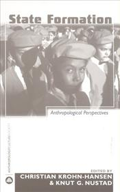 State Formation : Anthropological Perspectives - Krohn-Hansen, Christian