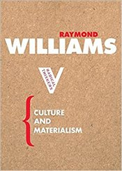 Culture and Materialism - Williams, Raymond