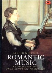 Romantic Music  - Whittall, Arnold