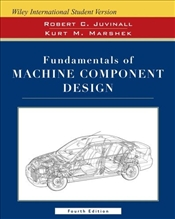Fundamentals of Machine Component Design 4e WIE - Juvinall, Robert C.