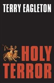 Holy Terror  - Eagleton, Terry
