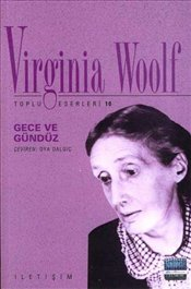 Gece ve Gündüz - Woolf, Virginia
