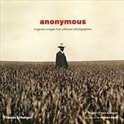 Anonymous : Enigmatic Images from Unknown Photographers - Johnson, Robert Flynn