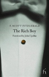 Rich Boy  - Fitzgerald, F. Scott