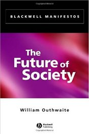 Future of Society - Outhwaite, William