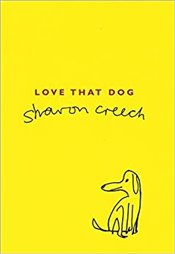 Love That Dog - Creech, Sharon