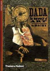 Dada : Revolt of Art - Dachy, Marc