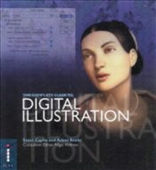 Complete Guide to Digital Illustration  - Caplin, Steve